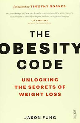 The Obesity Code: Unlocking the Secrets of Weight Loss by Dr. Jason Fung Book