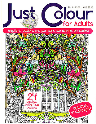 Just Colour For Adults issue 6 - Art Therapy - Adult Colouring Book -  NEW