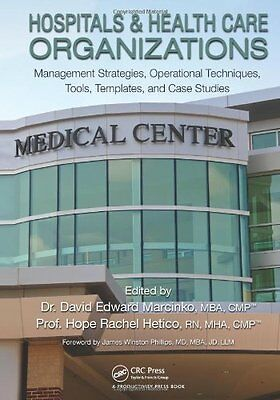 Hospitals & Health Care Organizations: Management Strategies, Operational Techni