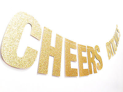 "CHEERS BITCHES Gold Glitter Banner - 5.0"" Tall Letters - Handmade"