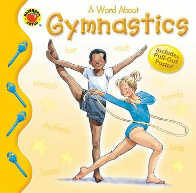 Gymnastics kids nonfiction picture book beginner's guide Brighter Child sports