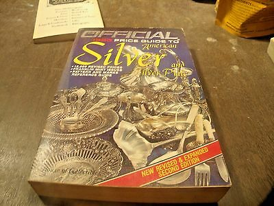 The Official Price Guide To American Silver And Silver Plate Revised 2Nd Edition