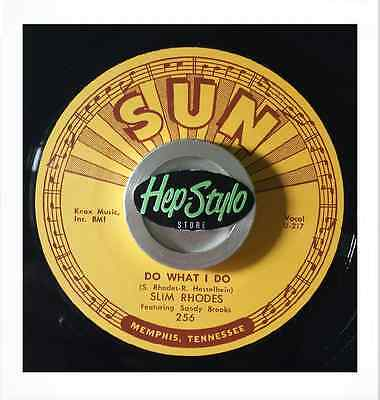 Slim Rhodes 45 Re- Do What I Do/take And Give-Killer Double Sider Sun Rockabilly