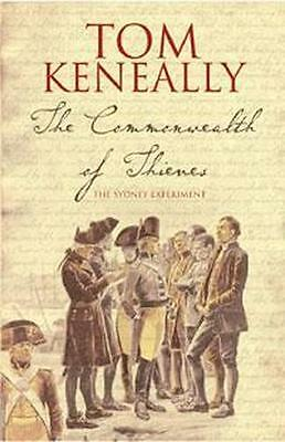NEW The Commonwealth of Thieves By Thomas Keneally Paperback Free Shipping