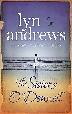 The Sisters O'Donnell: A moving saga of the power o... by Andrews, Lyn Paperback