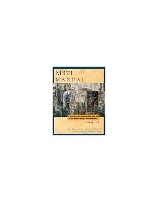 MBTI Manual: A Guide to the Development and Use of the... by Isabel Briggs Myers