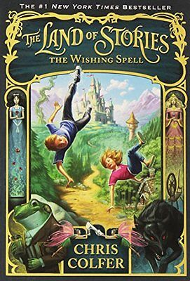 The Wishing Spell (Land of Stories), Colfer, Chris Book The Cheap Fast Free Post
