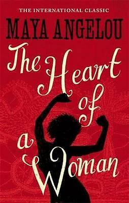 NEW The Heart Of A Woman By Maya Angelou Paperback Free Shipping