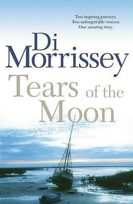 NEW Tears of the Moon By Di Morrissey Paperback Free Shipping