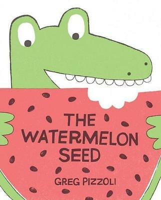 NEW The Watermelon Seed By Greg Pizzoli Hardcover Free Shipping