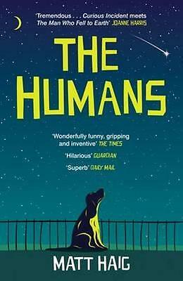 NEW The Humans By Matt Haig Paperback Free Shipping
