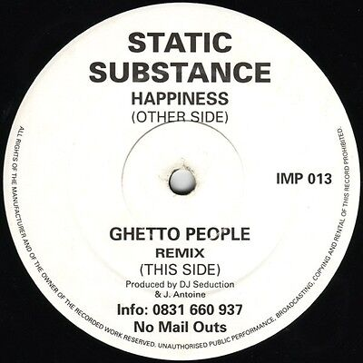"Static Substance - Happiness / Ghetto People (Remix) Vinyl 12"" 0713054"