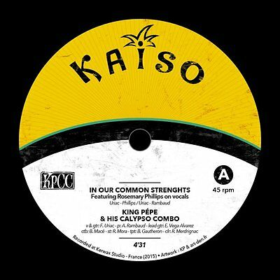"""King Pépe & His Calypso Combo - In Our Common Strenghts / Big Talk Vinyl 7"""""""