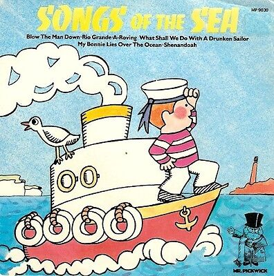 THE SHANTY MEN Songs Of The Sea Vinyl Record 7 Inch Mr. Pickwick MP 9030 1973