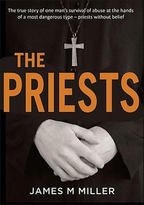 NEW The Priests By James M. Miller Paperback Free Shipping