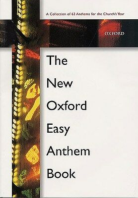 The New Oxford Easy Anthem Book. Choral Sheet Music