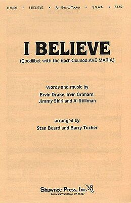 I Believe (Quodlibet) SSAA Choral Sheet Music