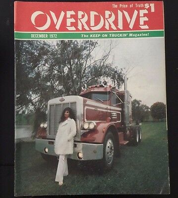 Overdrive Magazine The Voice of the American Trucker December 1972 Peterbilt WOW