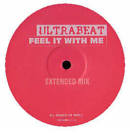 Ultrabeat - Feel It With Me - All Around The World - 2005 #154333