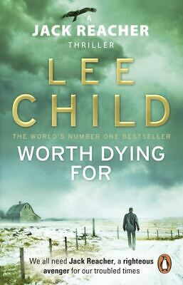 A Jack Reacher thriller: Worth dying for by Lee Child (Paperback)