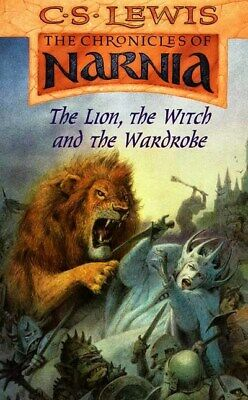 The chronicles of Narnia: The lion, the witch and the wardrobe by C. S Lewis