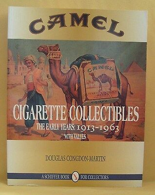 Camel Cigarette Collectibles Price Guide 1913-1963 by Congdon-Martin 1996