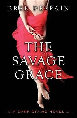 NEW The Savage Grace By Bree DeSpain Paperback Free Shipping