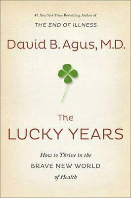 NEW The Lucky Years By David B. Agus Paperback Free Shipping