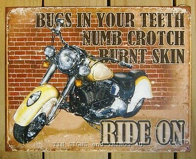 Bugs In Your Teeth Ride On TIN SIGN harley motorcycle garage bar vtg rustic 1800