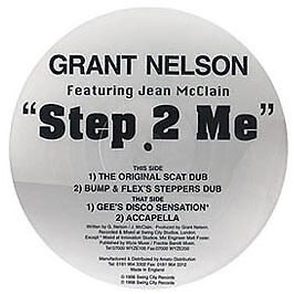 Grant Nelson - Step 2 Me (Picture Disc) - Swing City - 1998 #89115