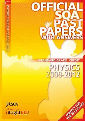 Physics Credit Standard Grade SQA Past Papers: 2012 by SQA (Paperback, 2012) New
