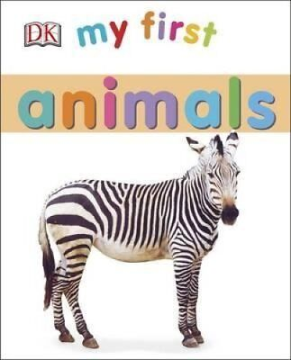 My First Animals by DK 9780241185476 (Board book, 2015)