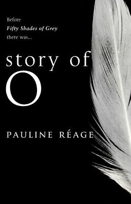 Story Of O by Pauline Réage (Paperback)