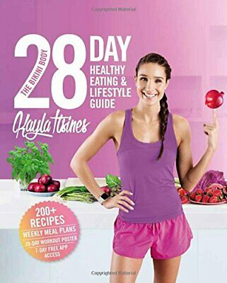 The Bikini Body 28-Day Healthy Eating & Lifestyle Guide: 20... by Itsines, Kayla
