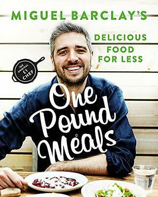 One Pound Meals: Delicious Food for Less by Barclay, Miguel Book The Cheap Fast
