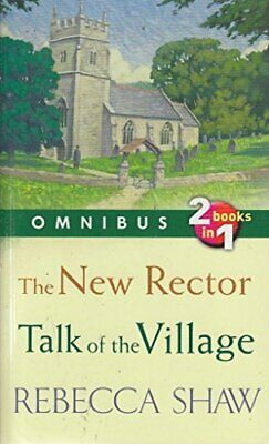 THE NEW RECTOR & TALK OF THE VILLAGE (Omnibus edition) by Shaw, Rebecca Book The