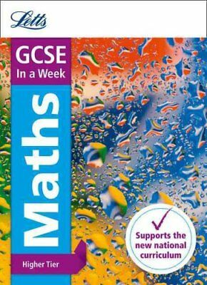 GCSE Maths Higher in a Week by Letts GCSE 9780008165956 (Paperback, 2016)