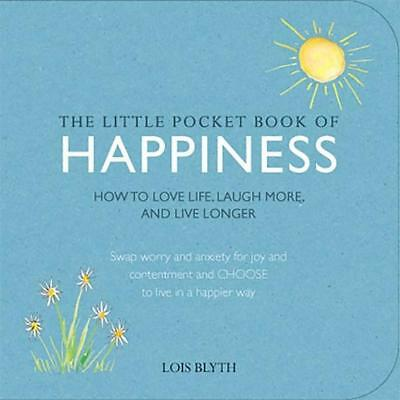 NEW The Little Pocket Book of Happiness By Lois Blyth Paperback Free Shipping