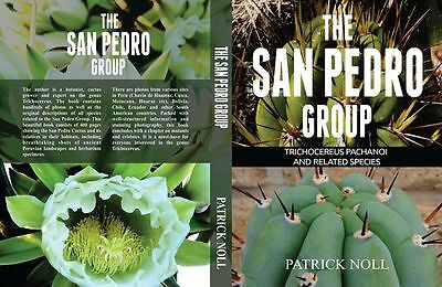 Buch Book THE SAN PEDRO GROUP Trichocereus Pachanoi Peruvianus Patrick Noll