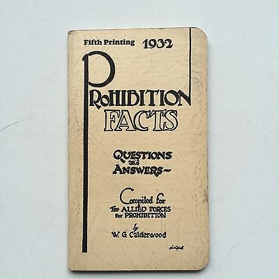 Prohibition Fact Booklet Small Pamphlet Vintage 1932 Genuine 18th Amendment 96 p
