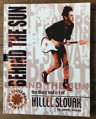 Hillel Slovak 'The Diary and Art of' Book.  Red Hot Chili Peppers ***RARE***