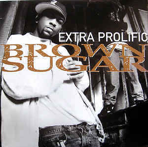 "Extra Prolific - Brown Sugar 12"" classic 90s hip hop"