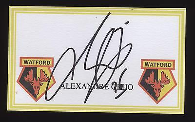 Alexandre Geijo signed Watford crested card.