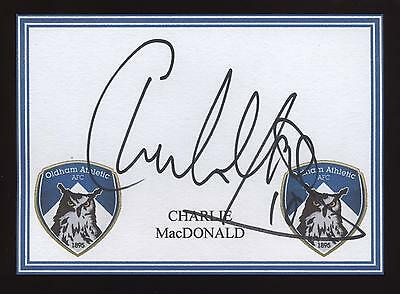Charlie MacDonald signed Oldham crested card.