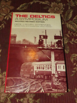 The Deltics Class 55 Diesel Loco A Symposium Book