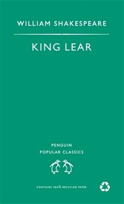 Penguin popular classics: King Lear by William Shakespeare (Paperback)