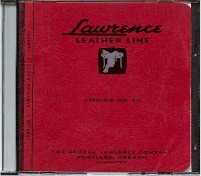 1940 George Lawrence Leather Catalog #40 on CD - Saddles, Holsters, Portland, OR
