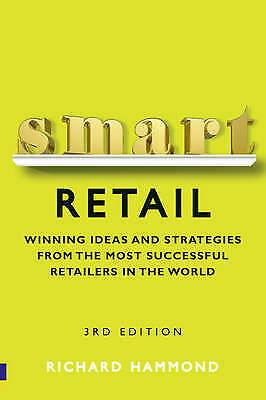 Smart Retail: Practical Winning Ideas and Strategies from the Most Successful R…