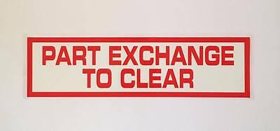 Part Exchange To Clear 10 Self Cling Car Sales Window Reusable Display Stickers
