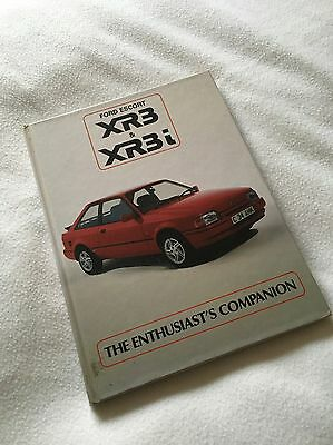 Ford Escort XR3 + XR3i Enthusiasts Companion 1986 by Ray Hutton